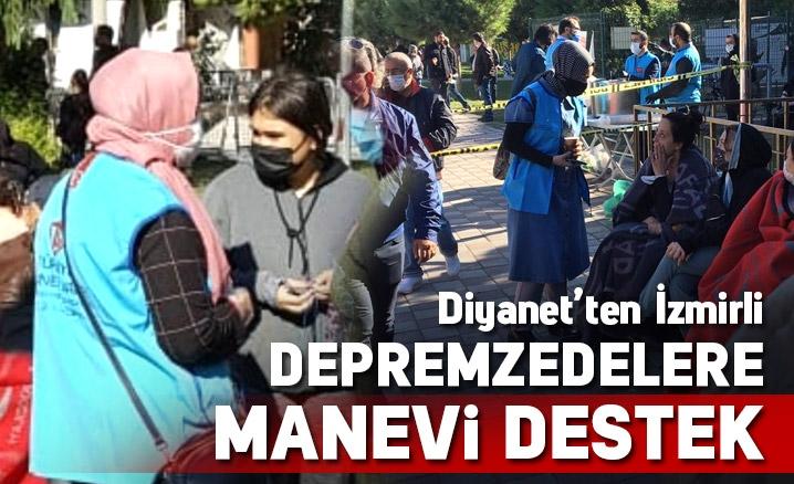 Diyanet'ten İzmirli Depremzedelere Manevi Destek